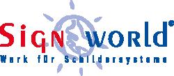 SignWorld® - Werk für Schildersysteme